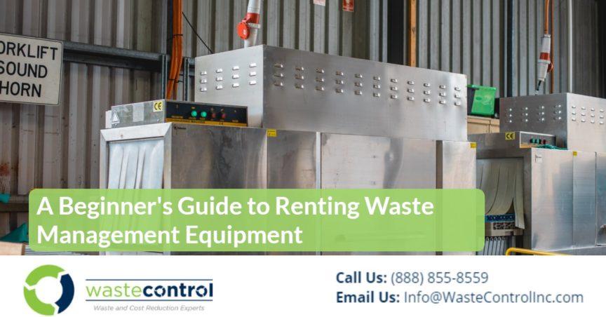 10-Waste Equipment Rental Guide